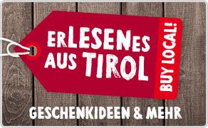 Tyrolia Erlesenes aus Tirol Geschenkideen aus Tirol