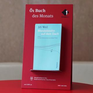 Ö1 Buch des Monats August: Jiri Weil - Mendelssohn auf dem Dach