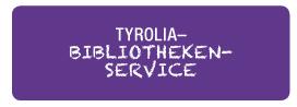 TYROLIA– Bibliotheken- Service  TYROLIA– Bibliotheken- Service