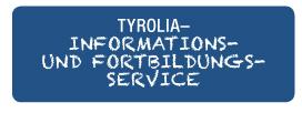 TYROLIA– Informations-  und Fortbildungs- service
