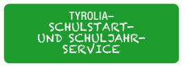 TYROLIA– Schulstart-  und Schuljahr- Service